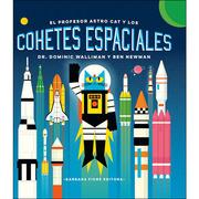 El profesor astro cat y los cohetes espaciales Dominic Walliman pdf