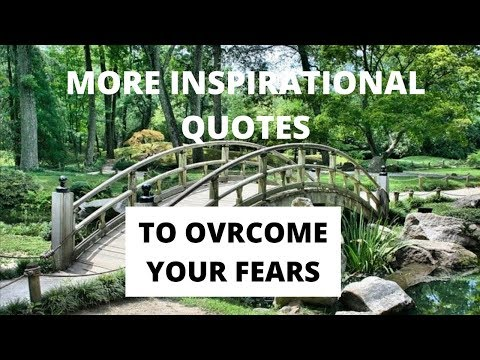 More Inspirational Quotes To Overcome Your Fears (2020)
