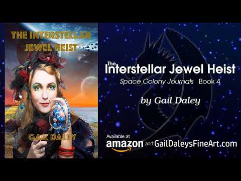 The Space Colony Journals by Gail Daley