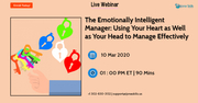 The Emotionally Intelligent Manager: Using Your Heart as Well as Your Head to Manage Effectively