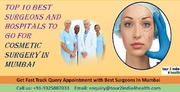 Best Surgeons For Cosmetic Surgery In Mumbai