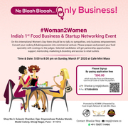 #Woman2Women India's 1st Food Business & Startup Networking Event