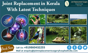 Joint Replacement In Kerala With Latest Techniques