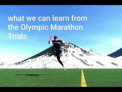 What We Can Learn from the OLYMPIC MARATHON TRIALS