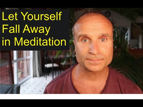 Let Yourself Fall Away - Guided Meditation - Meditation Tips for Spiritual Awakening