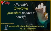 Affordable TAVI TAVR procedure to have a new life