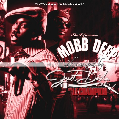 DJ Just Dizle Presents The Best of Mobb Deep THISIS50 THISIS50.COM GUNIT G-UNIT RECORDSA THISIS50 THISIS50.COM 50 CENT LLOYD BANKS TONY YAYO HOT ROD JEREMY BETTIS EMINEM FRANCE FRENCH/