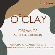 """นิทรรศการ """"ดินที่สมบูรณ์"""" (o clay)"""