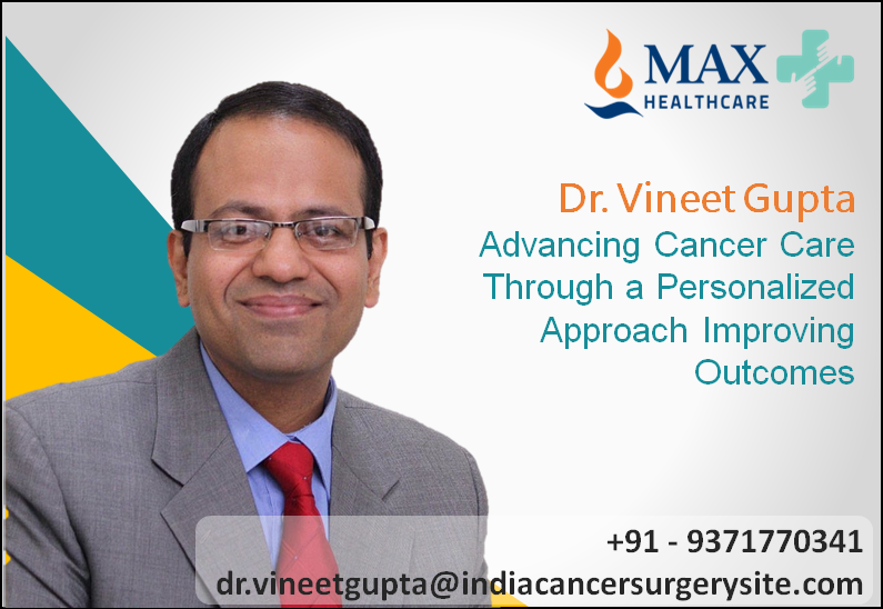 Dr. Vineet Gupta Advancing Cancer Care Through a Personalized Approach Improving Outcomes