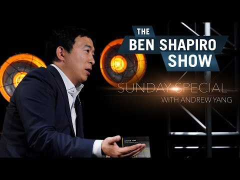 Andrew Yang | The Ben Shapiro Show