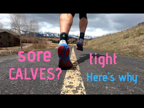 RUNNERS: Sore Tight Calves?  Here's WHY