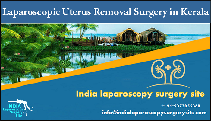 Recovery Well After Laparoscopic Uterus Removal Surgery in Kerala