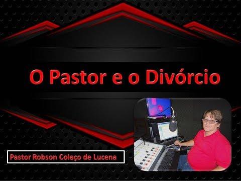 O Pastor é o Divórcio  -  Pastor Robson Colaço de Lucena -Rádio Missão América