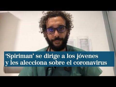 MEDICO DE GRANADA ALECCIONA A LOS JÓVENES SOBRE EL CORONAVIRUS - ESPAÑA