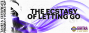 The Ecstasy of Letting Go - Los Angeles