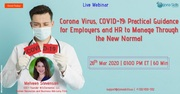 Corona Virus, COVID-19: Practical Guidance for Employers and HR to Manage Through the New Normal