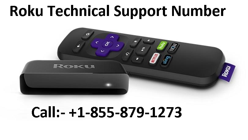 Roku technical support number +1-855-879-1273 USA