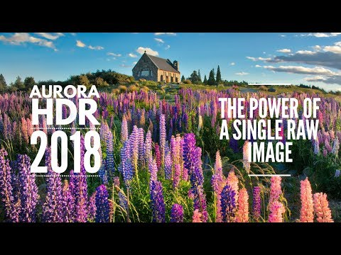 Aurora HDR 2018 - Power of a Single RAW Image | Trey Ratcliff