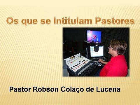 O que se intitulam Pastores - Rádio Missão América