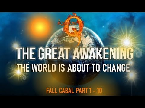 Fall Cabal Parts 1 - 10 The World Is About To Change