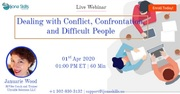 Dealing with Conflict, Confrontation, and Difficult People