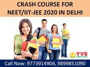 Crash course for NEET 2020 in Delhi