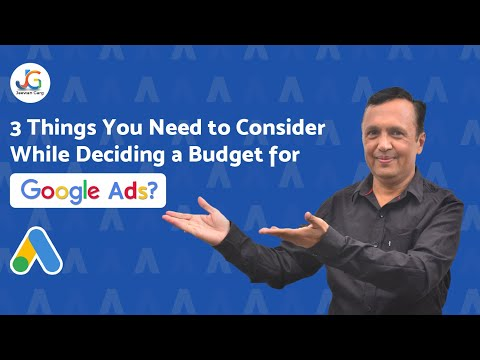 3 Things You must know While Deciding  Google Ads Budget | Jeewan Garg