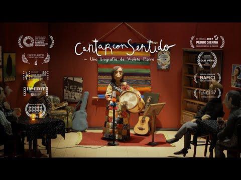Cantar con Sentido, una biografía de Violeta Parra - Cortometraje Completo