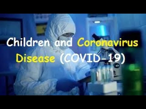 Children and Coronavirus Disease (COVID-19) | Health Care & Tips