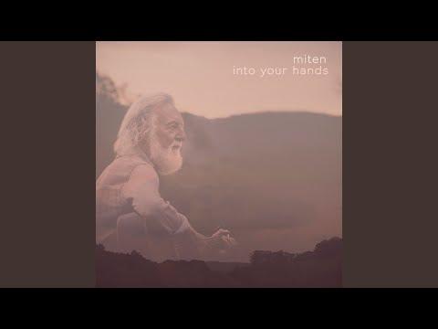 Miten - Into Your Hands