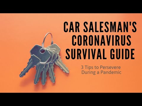 Car Salesman Survival Guide to Coronavirus