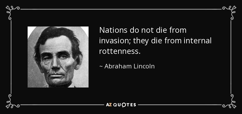 Abe Lincoln on rottenness in a nation