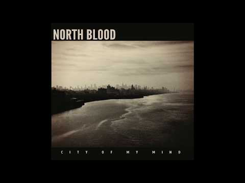 City Of My Mind - North Blood