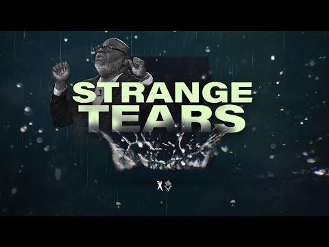 Strange Tears - Bishop T.D. Jakes