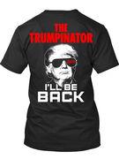 THE Trumpinator 2020 SHIRT