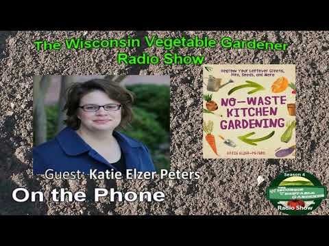 Segment 3 of S4E3  Guest Katie Elzer Peters - Garden talk radio