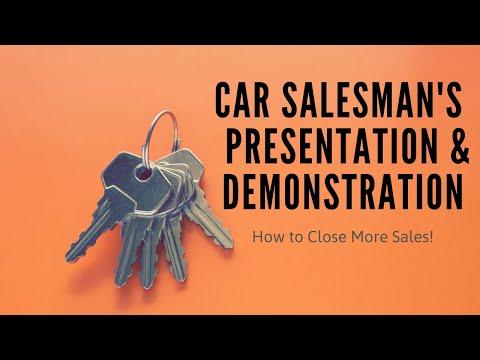 Car Salesman's Presentation & Demonstration Best Practices