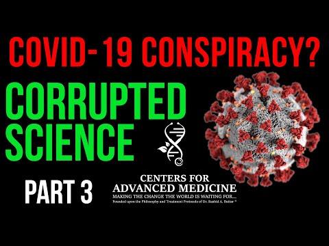 Covid-19 Virus Conspiracy? Scientific Corruption: Part 3 - Dr. Rashid A. Buttar