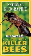 Swarm, the - India's Killer Bees (Explorer, 2000)