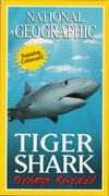 Tiger Shark - Predator Revealed (Explorer, 2000)
