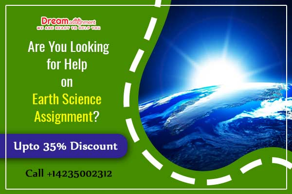 Are You Looking for Help on Earth Science Assignment?