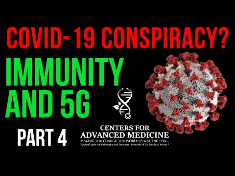Covid-19 Virus Conspiracy?  5G, Immunity and Corona Virus: Part 4 - Dr. Rashid A. Buttar