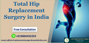 All You Need to Know About Total Hip Replacement Surgery in India