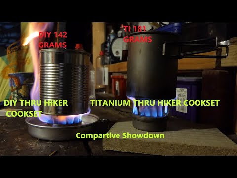 DIY Series. DIY Thru Hiker Cookset vs Titanium Thru Hiker Cookset.  Comparative Showdown.