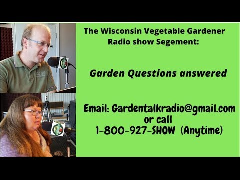 Segment 4 of S4E4 Garden questions answered from mid Late March - Garden talk radio