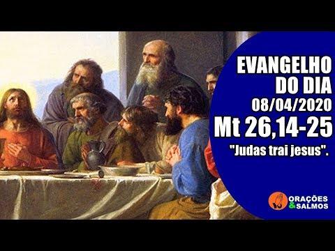 EVANGELHO DO DIA 08/04/2020 - MATEUS 26,14-25 - REFLEXÃO | ORAÇÕES E SALMOS