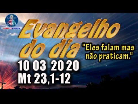 EVANGELHO DO DIA 10/03/2020, COM REFLEXÃO. Evangelho (Mt 23,1-12)