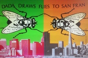 Dada draws flies to SF