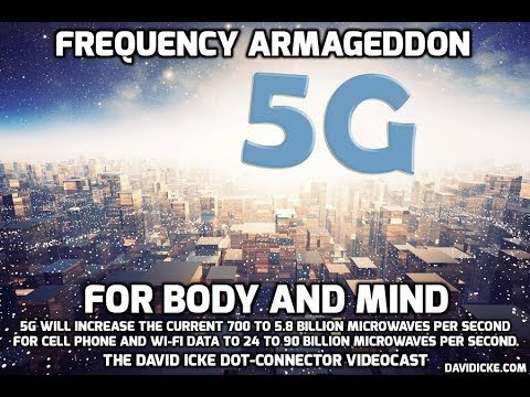 5G: Frequency Armageddon For Body And Mind - The David Icke Dot-Connector Videocast