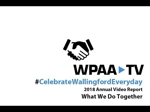 What We Did Together 2018 Edition WPAA-TV Annual Rpt